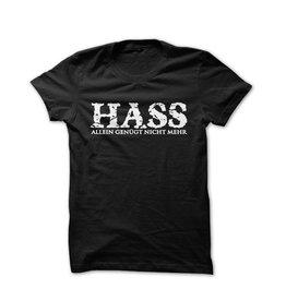 Hass, allein genügt nicht mehr - T-Shirt