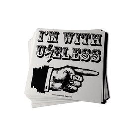 Useless I´m with Useless - PVC Sticker