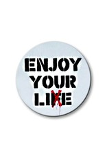 Enjoy your Li(f)e - Button