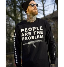 Useless People Are The Problem - Unisex Longsleeve