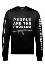 Useless People are the Problem - Unisex Sweatshirt