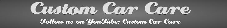 Custom Car Care Youtube Channel