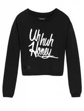 Sweater Uh Huh Honey