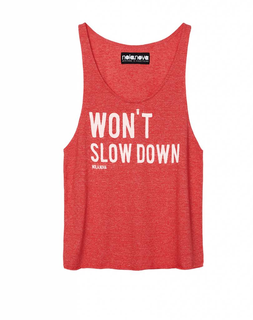 Tanktop Won't Slow Down