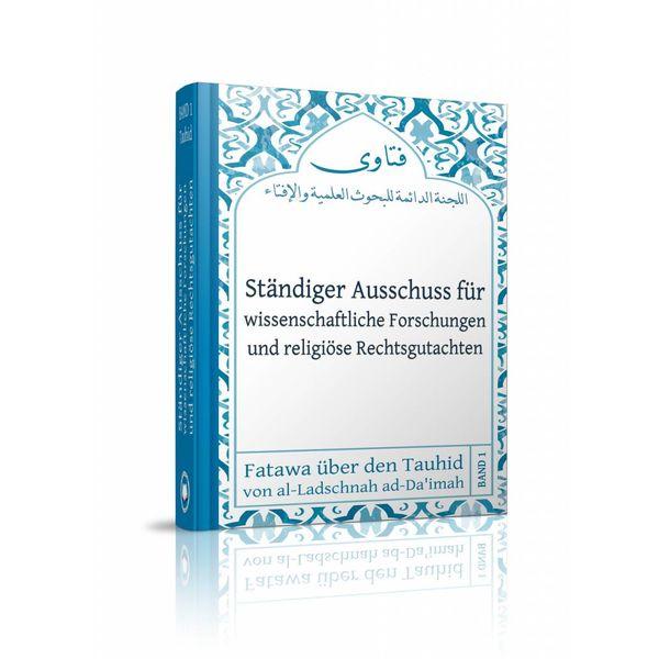 Fatāwā über den Tauḥīd von der Ladschnah
