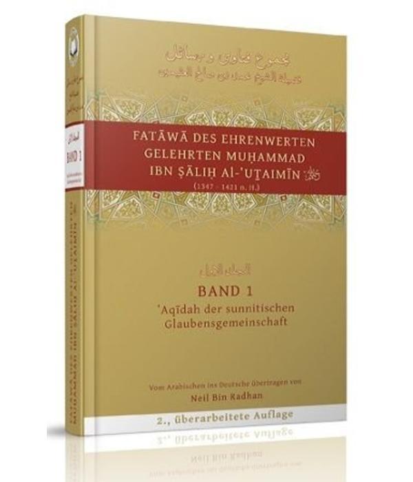 Fatawa des Ehrenwerten Gelehrten Muhammad Ibn Salih Al-'Uthaimin (1347 - 1421 nach Hidjra) Band1