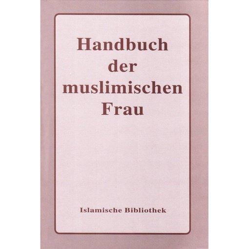 Handbuch der muslimischen Frau