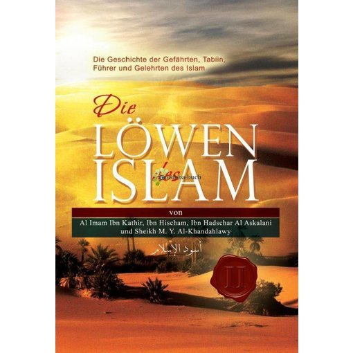 Die Löwen des Islam