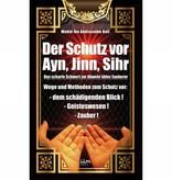 Der Schutz vor Ain, Jinn und Sihr