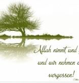 Allah nimmt & gibt -Postkarte