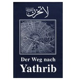 Der Weg nach Yathrib
