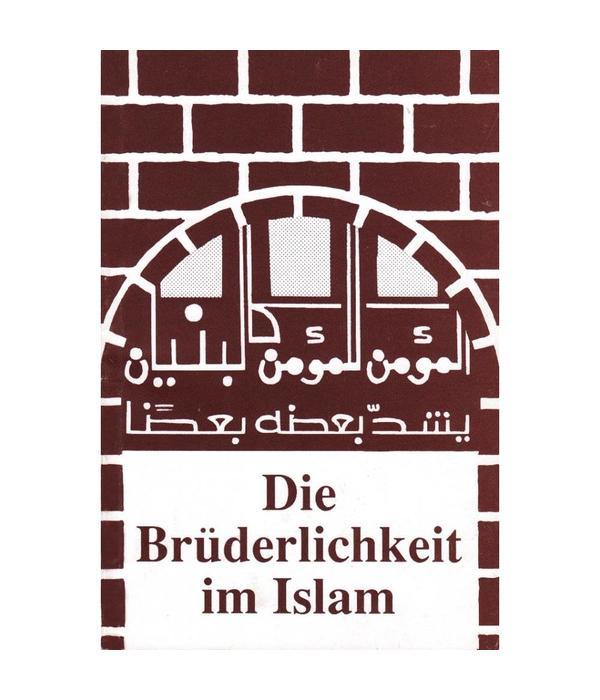 Die Brüderlichkeit im Islam