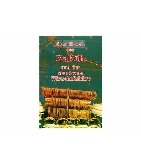 Handbuch der Zakah und der islamischen Wirtschaftslehre