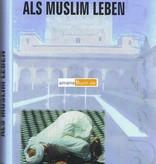 Als Muslim Leben