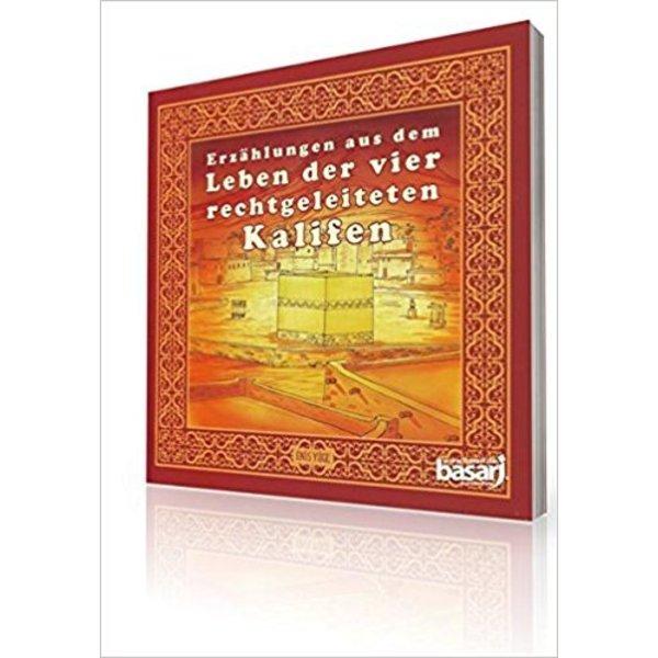 Erzählungen aus dem Leben der vier rechtgeleiteten Kalifen