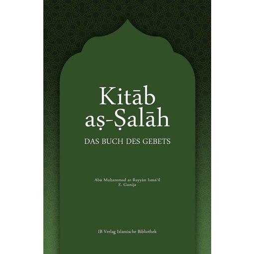 Kitab as-Salah – Das Buch des Gebets