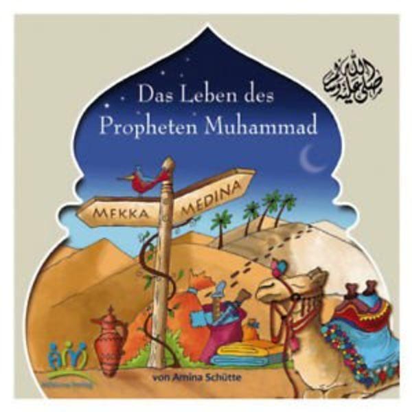 Das Leben des Propheten Muhammad