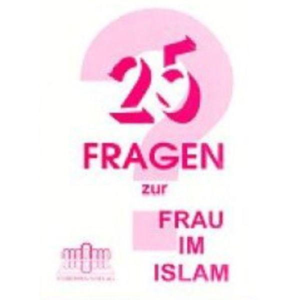 25 Fragen zur Frau im Islam