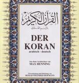 Der Koran - Aus dem Arabischen von Max Henning (Hardcover)