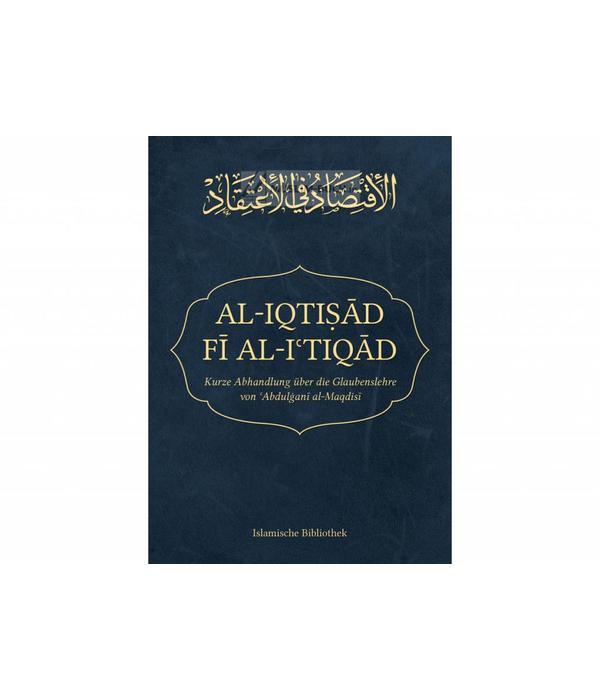 Kurze Abhandlung über die Glaubenslehre von Abdulgani al Maqdisi