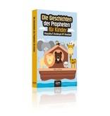 Die Geschichten der Propheten für Kinde