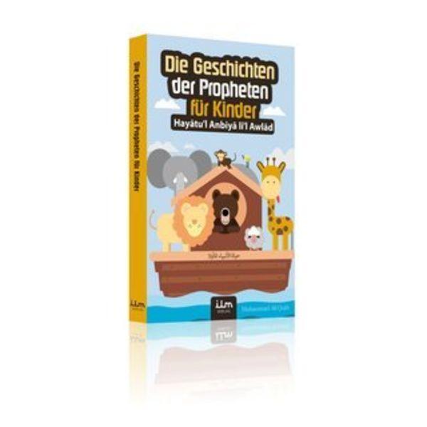 Die Geschichten der edlen Propheten für Kinder