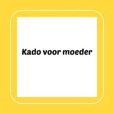 Kado voor moeder