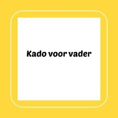 Kado voor vader