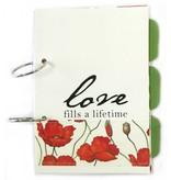{Love fills a Lifetime} – poppy green