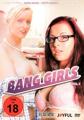 Bang Girls Vol. 1