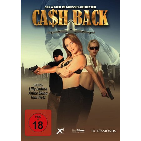 Cash Back - Sex & Gier im Grossstadtrevier (FSK18)
