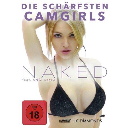 NAKED - Die schärfsten Camgirls (FSK18)