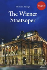 THE WIENER STAATSOPER (THE VIENNA STATE OPERA)