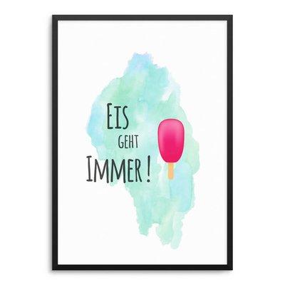 Eis Geht Immer Poster