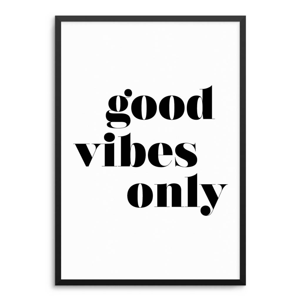 Lovely Bird Good Vibes Only Poster