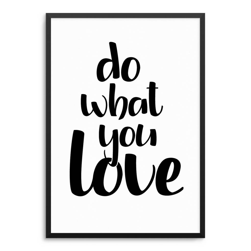 Lovely Bird Do What You Love Poster