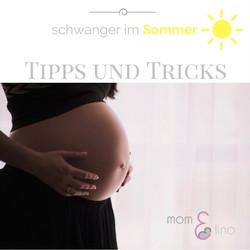 Tipps und Tricks - schwanger im Sommer