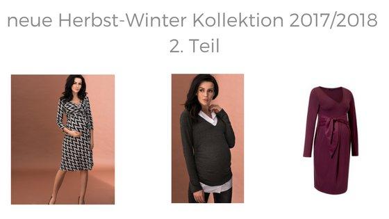 2. Teil neue Herbst Winter Umstandsmode 2017/2018