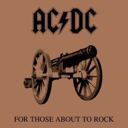 Ac/dc - For Those About Rock