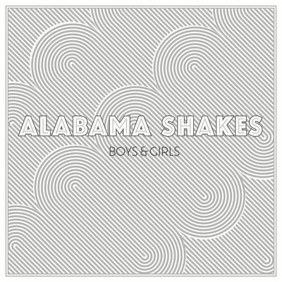 Alabama Shakes - Boys And Girls