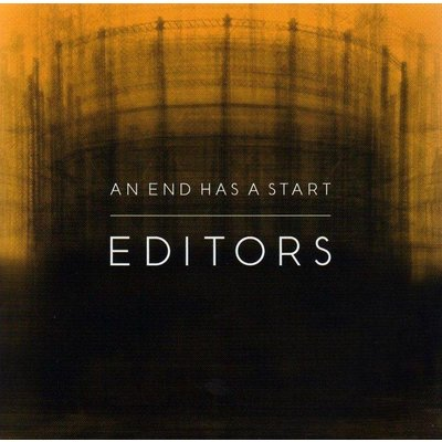 Editors - As End Has A Start
