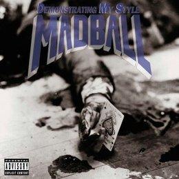 Madball - Demonstrating My Style
