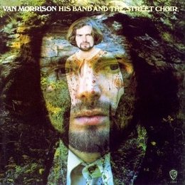 Van Morrison - His Band And The Street