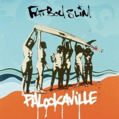 Fatboy Slim - Palookville