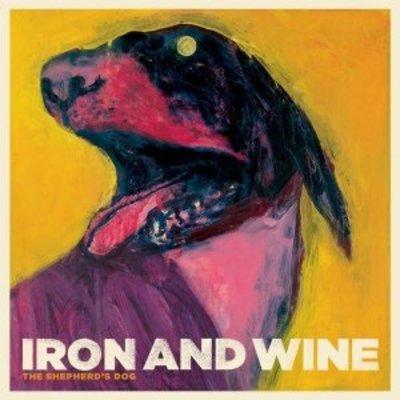 Iron And Wine - Shepherd's Dog