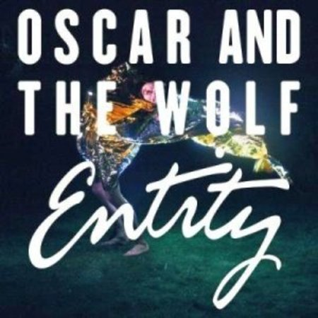 Oscar And The Wolf - Entity (LP)