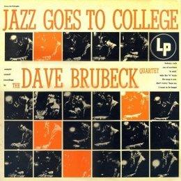 Dave Brubeck Quartet - Jazz Goes To College