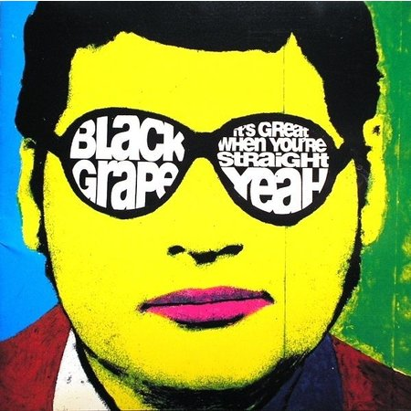 Black Grape - It's Great When You're Straight (LP)