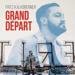 Fritz Kalkbrenner - Grand Départ