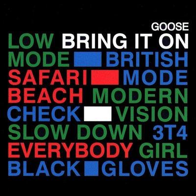 Goose - Bring It On